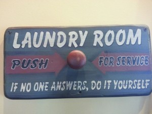 HAHA, a great sign that we need in our laundries!